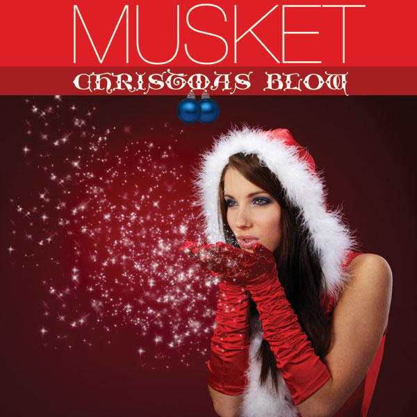 Musket: Christmas Blow